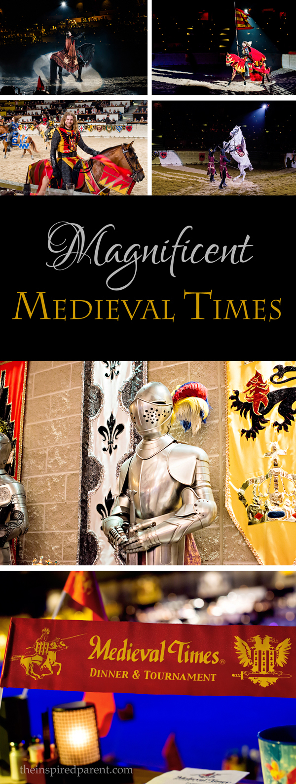 Magnificent Medieval Times | theinspiredparent.com