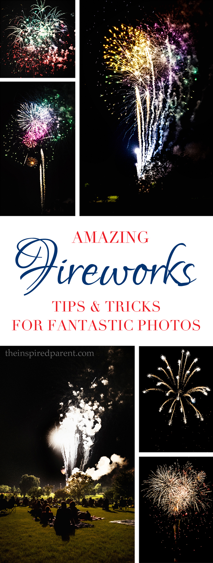 Fireworks Tips & Tricks | theinspiredparent.com