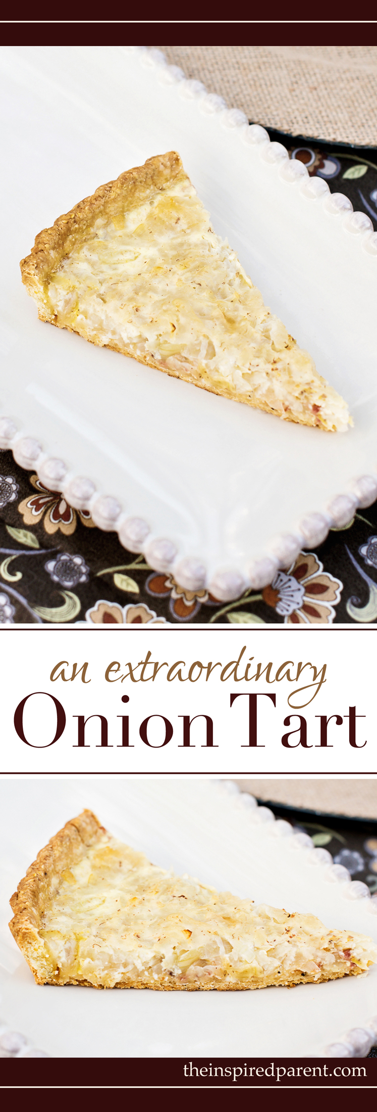 Alsatian Onion Tart | theinspiredparent.com